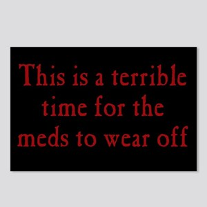 Time for Meds to Wear Off Postcards (Package of 8)