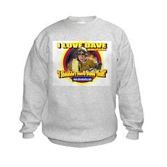 I Love Dave Sweatshirt