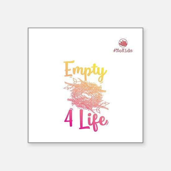 Empty Nest 4 Life Sticker