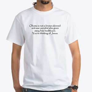 You're Thinking of Jesus White T-Shirt