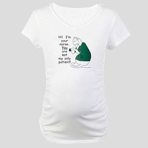 Nurse Has PatientS Maternity T-Shirt