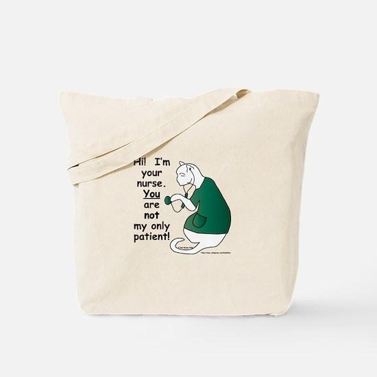 Nurse Has PatientS Tote Bag