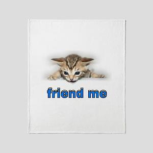 Be my friend Throw Blanket