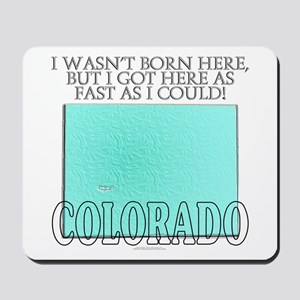 Got here fast! Colorado Mousepad
