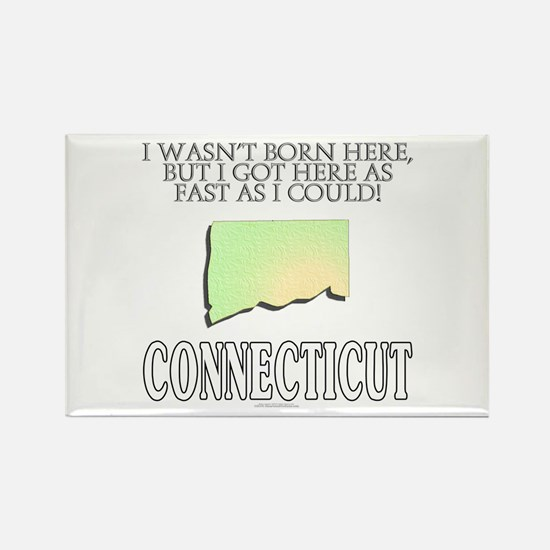 Got here fast! Connecticut Rectangle Magnet