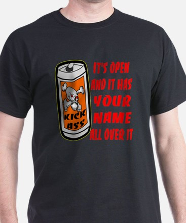 Open Can Of Kick Ass T-Shirt