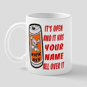 Open Can Of Kick Ass Mug