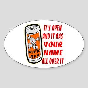 Open Can Of Kick Ass Sticker (Oval)