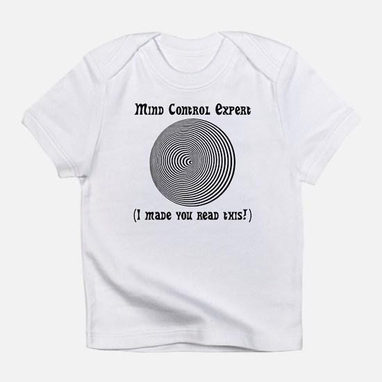 Mind Control Expert! Infant T-Shirt