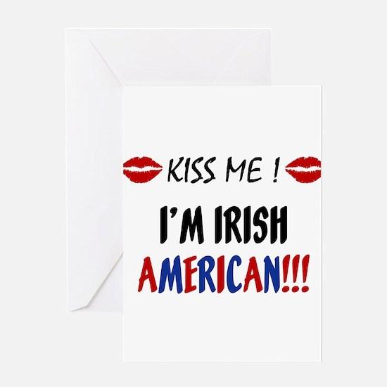 Kiss Me, I'm Irish American Greeting Card