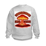 Neighborhood Nuke Watch Kids Sweatshirt