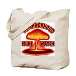 Neighborhood Nuke Watch Tote Bag