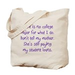 No College Major For This Tote Bag