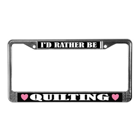 Quilting or Quilter License Frame