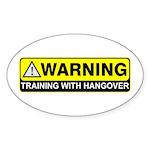 """Training w/ Hangover"" Oval Sticker"