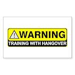 """Training w/ Hangover"" Rectangle Sticker"