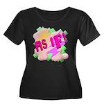 As if! Women's Plus Size Scoop Neck Dark T-Shirt