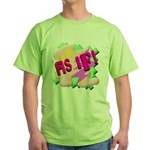 As if! Green T-Shirt