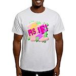 As if! Light T-Shirt