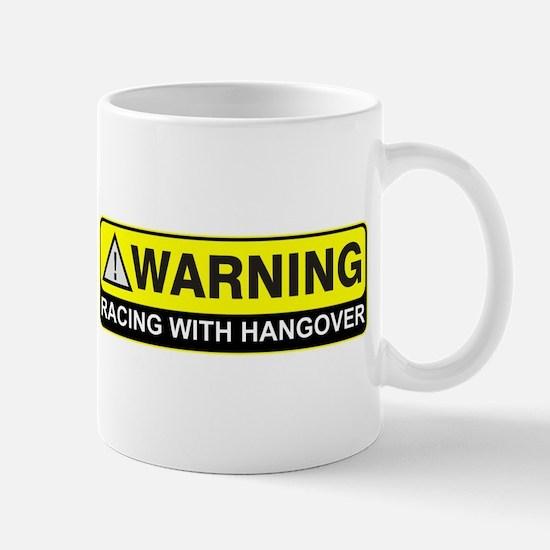 """""""Racing w/ Hangover"""" Mug"""