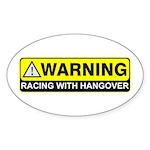 """Racing w/ Hangover"" Oval Sticker"