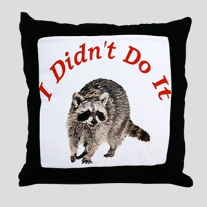 Raccoon Humorous Throw Pillow