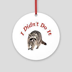 Raccoon Humorous Ornament (Round)