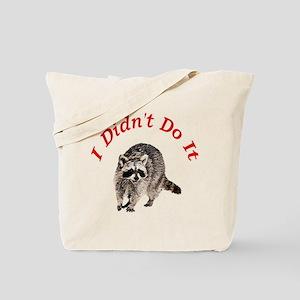 Raccoon Humorous Tote Bag