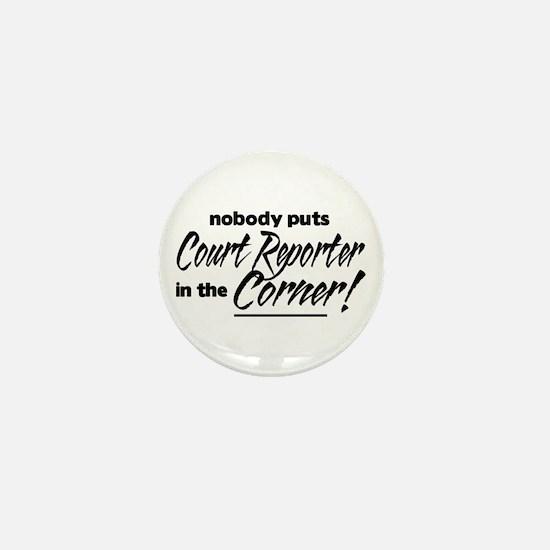 Court Reporter Nobody Corner Mini Button