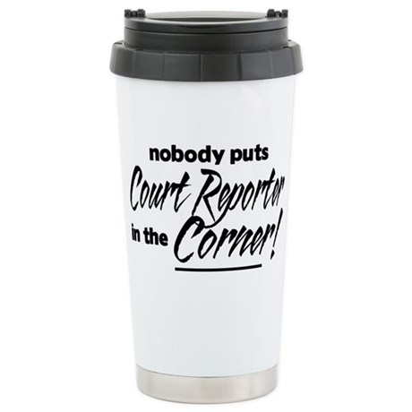 Court Reporter Nobody Corner Stainless Steel Trave