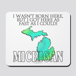 Got here fast! Michigan Mousepad