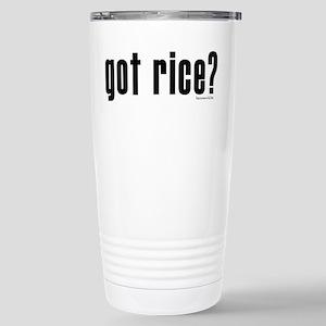 got rice? Stainless Steel Travel Mug