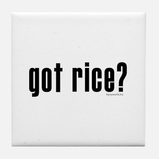 got rice? Tile Coaster
