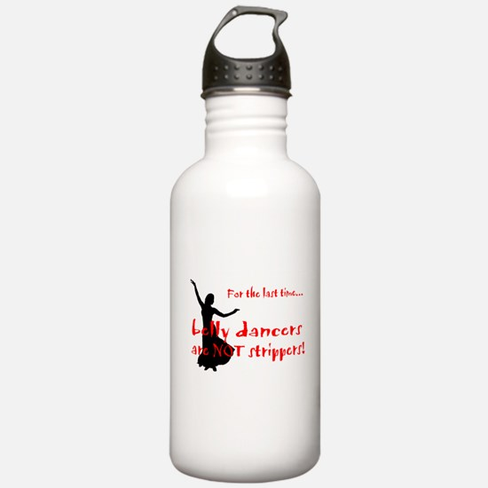 belly dancers not strippers Water Bottle