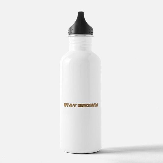 stay brown Water Bottle