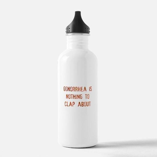 gonorrhea is Water Bottle