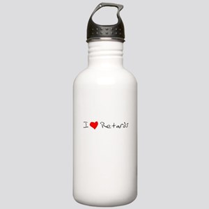 I love retards Stainless Water Bottle 1.0L