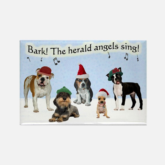 Bark The Herald Angels Sing Rectangle Magnet