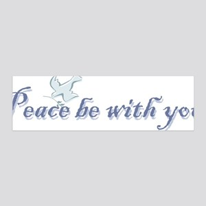 Peace be with you 42x14 Wall Peel