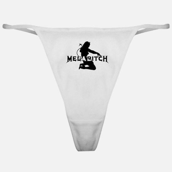 Cute Megabitch Classic Thong