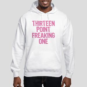 thirteen point freaking one - Hooded Sweatshirt