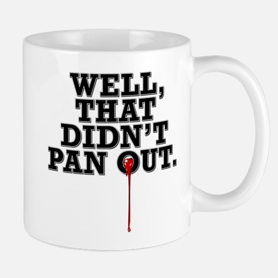 Well, that didn't pan out Mug
