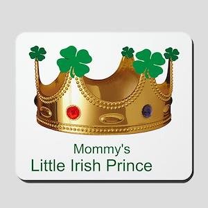 Irish Prince/Mommy Mousepad