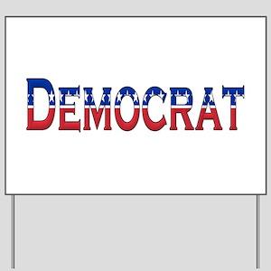 Democrat Logo Yard Sign