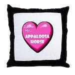 I Love My Appaloosa Horse Throw Pillow