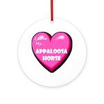 I Love My Appaloosa Horse Ornament (Round)