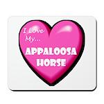 I Love My Appaloosa Horse Mousepad