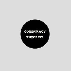 Conspiracy Theorist Mini Button