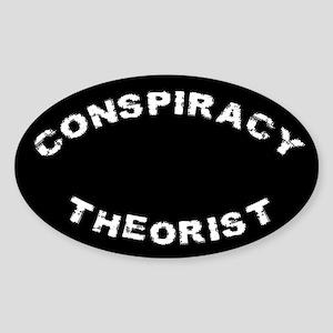 Conspiracy Theorist Oval Sticker