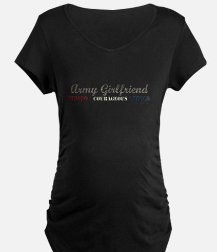 Army Girlfriend:Strong Courag T-Shirt
